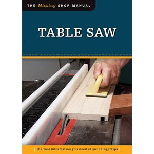 table saw top rust prevention table saw missing shop manual woodworking tools