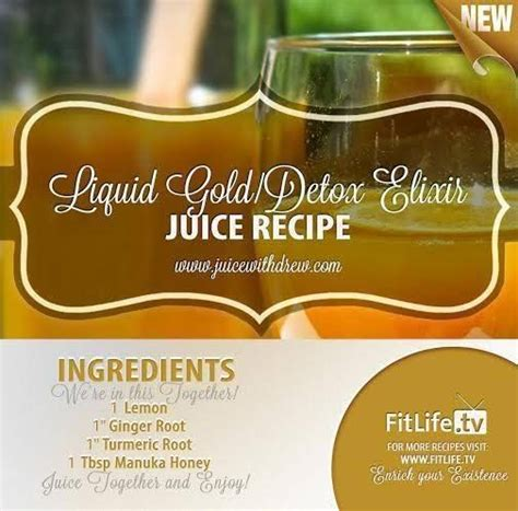 Liquid Gold Detox Drink by Liquid Gold Detox Elixir Our Special Juice Recipe For All