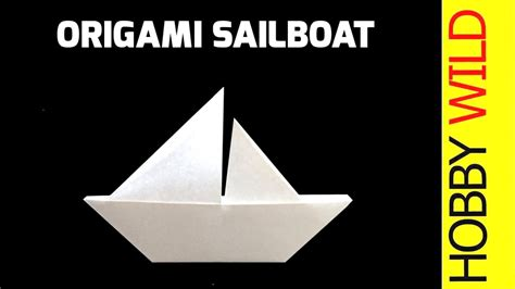 sailboat out of paper how to make a paper sailboat origami youtube