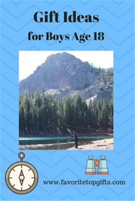 gifts for 18 year 1000 images about best gifts for boys on