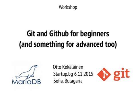 github tutorial for beginners ppt git and github workshop