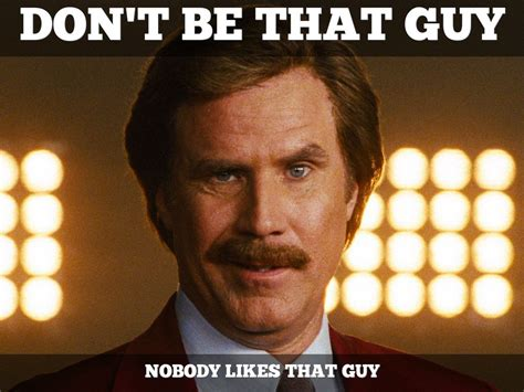 That Guy Meme - don t be that guy in network marketing networking