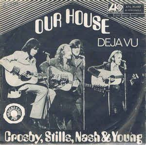 david crosby our house crosby stills nash young our house vinyl at discogs
