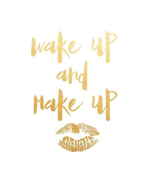 Printable Makeup Quotes | wake up and make up quote print printable art bedroom