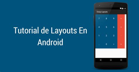 android game layout tutorial tutorial de layouts en android