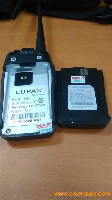 Ht Murah Lupax T 550 Vhf dijual lupax t 550 vhf segel kondisi normal swaradio
