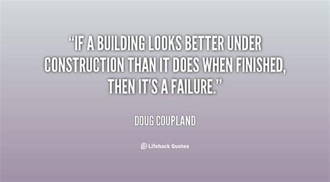 building quotes construction quotes quotesgram