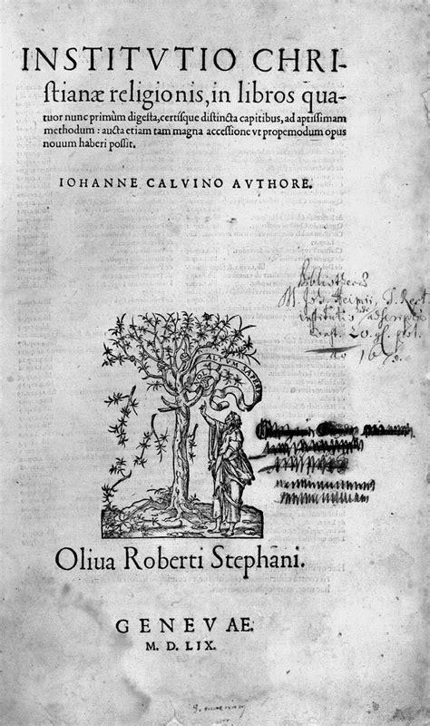 institucin de la religin b 225 sicos de la literatura reformada instituci 243 n de la religi 243 n cristiana de juan calvino