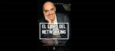 el libro del networking 8416928142 prelanzamiento de quot el libro del networking quot cipri quintas the knowmads magazine