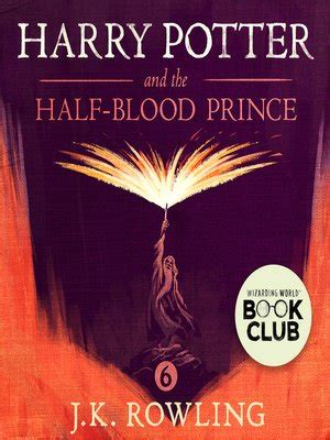 harry potter and the half blood prince series 6 harry potter and the half blood prince by j k rowling