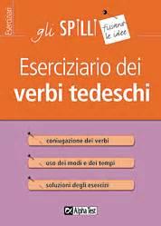test tedesco eserciziario dei verbi tedeschi tedesco alpha test