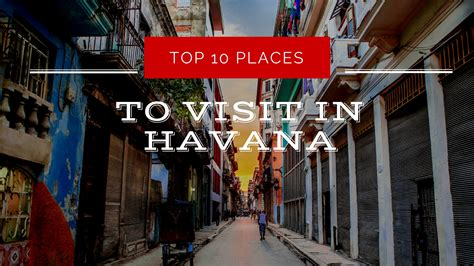 2017 best places to visit in top 10 places to visit in cuba in 2017