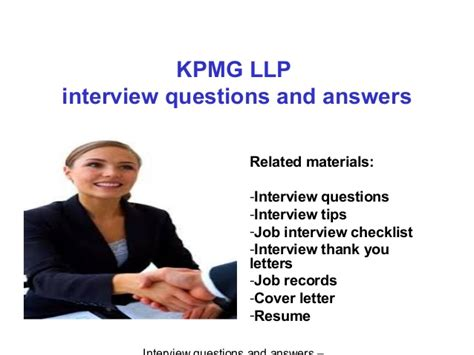 Kpmg Mba Internship Intervie Process kpmg llp questions and answers