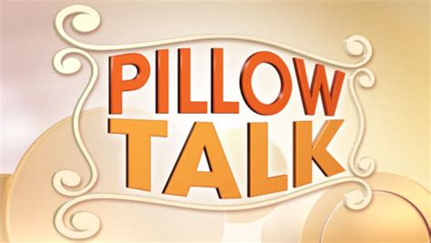 Pillow Talk Topics by Windy City Live Pillow Talk Entertainment News From