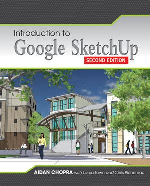 sketchup layout ebook wiley introduction to google sketchup aidan chopra