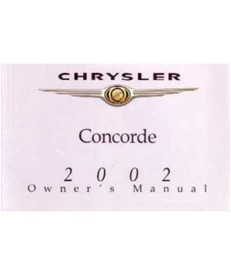 2002 chrysler concorde owners manual 2002 chrysler concorde owners manual