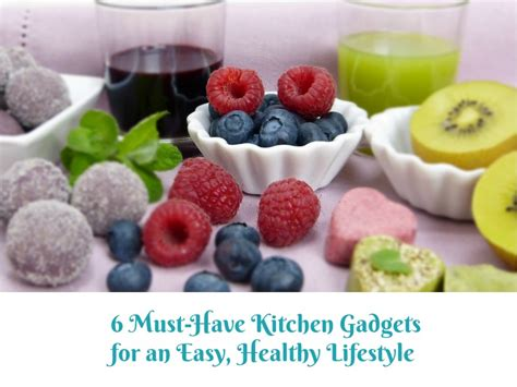 must haves for living a healthy life kitchen weapon kitchen gadget that old kitchen table