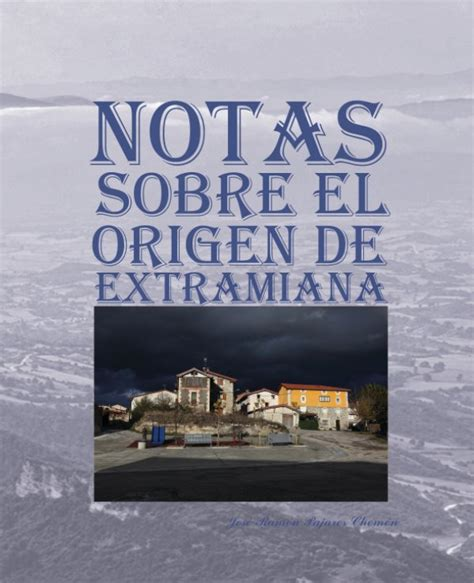 notas sobre el cinematgrafo notas sobre el origen de extramiana by jos 233 ram 243 n pajares chom 243 n history blurb books uk