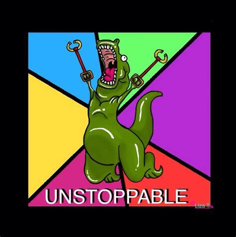 T Rex Meme Unstoppable - unstoppable t rex by redeemerbobtail on deviantart
