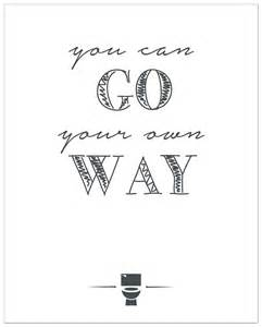 Teal And Gray Bathroom - quot go your own way quot free printable bathroom art such the spot