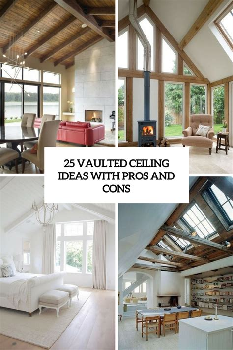 vaulted ceiling designs 25 vaulted ceiling ideas with pros and cons digsdigs