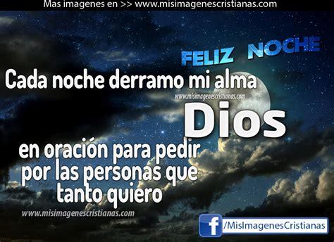 imagenes biblicas de feliz noche imagenes de buenas noches dios te bendiga