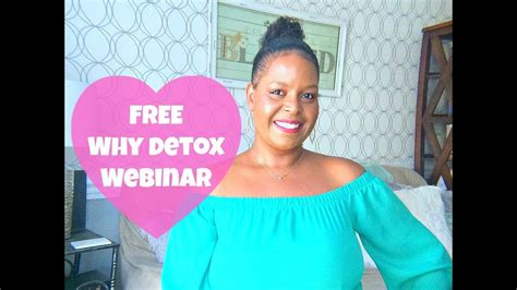 Detox Now Webinar by Free Why Detox Webinar By What Chelsea Eats