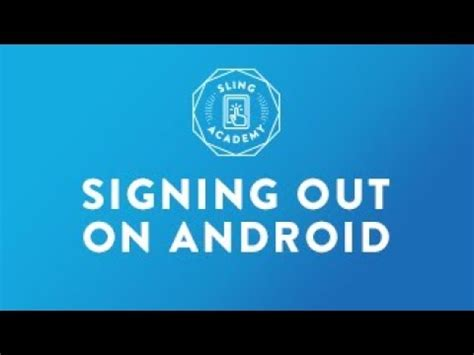 sign out of on android sling tv sign out on android