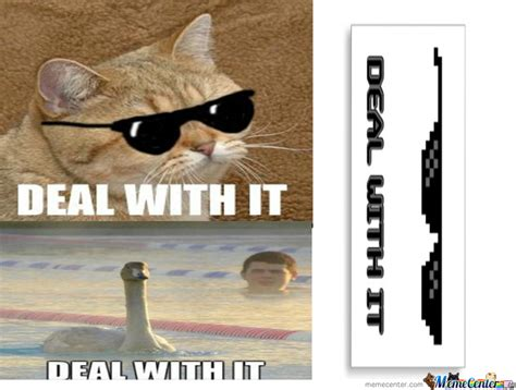 Deal With It Meme - deal with it by jacquez meme center