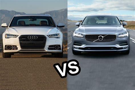volvo versus audi 2017 volvo s90 vs 2016 audi a6 design