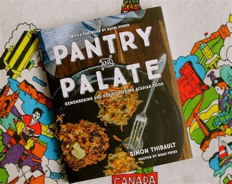 pantry and palate remembering and rediscovering acadian food books farms
