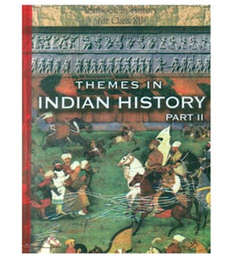themes in indian english novels class 12 history part 2 ncert books pdf download ncert