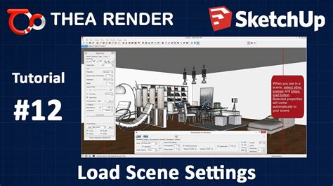 tutorial thea render sketchup thea render for sketchup load scene settings