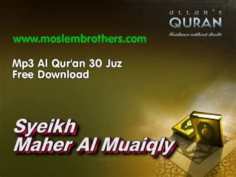 Free Download Mp3 Al Quran Full 30 Juz | complete mp3 al quran 30 juz syeikh maher al muaiqly