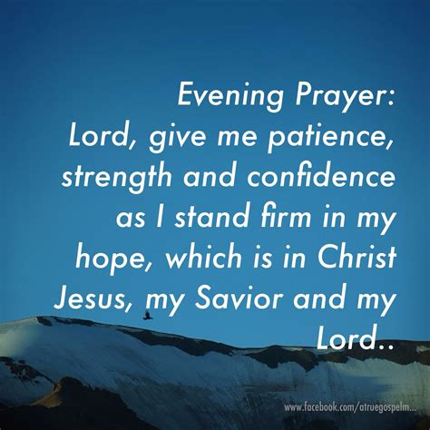 evening prayer lord give  patience strength