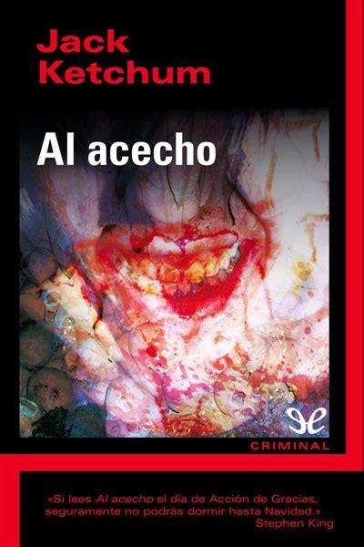 libro josefina al acecho libro al acecho de jack ketchum descargar gratis ebook epub