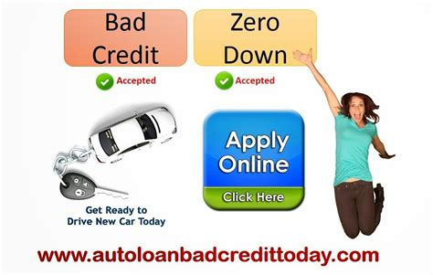 auto loan with bad credit no money bad bad credit auto loan no money car loan with no