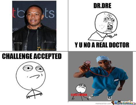 Dr Dre Meme - dr dre by thekingeasy meme center