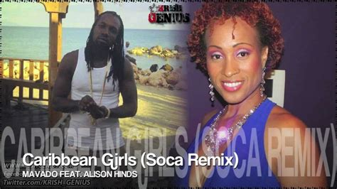 mavado caribbean girls mavado ft alison hinds caribbean girls soca remix nov