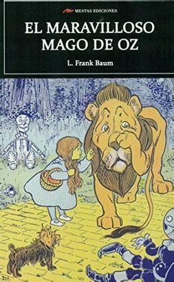 libro el mago de oz el maravilloso mago de oz baum lyman frank libro en papel 9788416775248