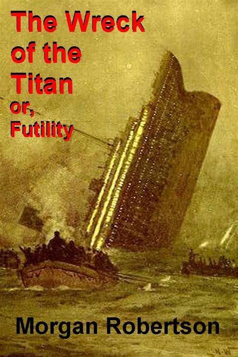 robertson futility y el titanic