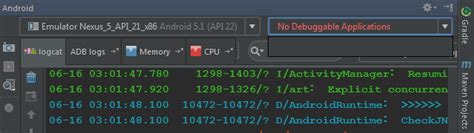 android studio no debuggable applications why do i see quot no debuggable applications quot in android studio logcat while my application is