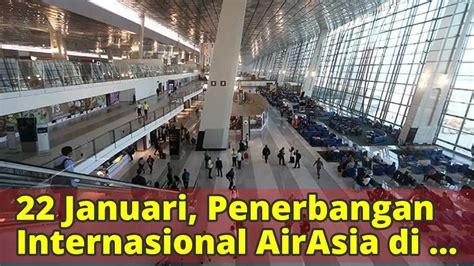 pindah ke bengkelgratis januari 2008 22 januari penerbangan internasional airasia di soetta