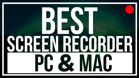 best screen recorder for pc best screen recorder for pc and mac 2017