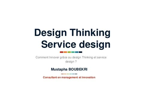 design thinking consultant comment innover gr 226 ce au design thinking et service design