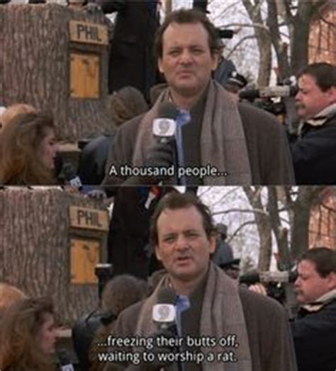 groundhog day bill murray quotes from classics to guilty pleasures on