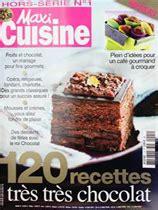 hors s 233 rie maxi cuisine 120 recettes tr 232 s tr 232 s chocolat
