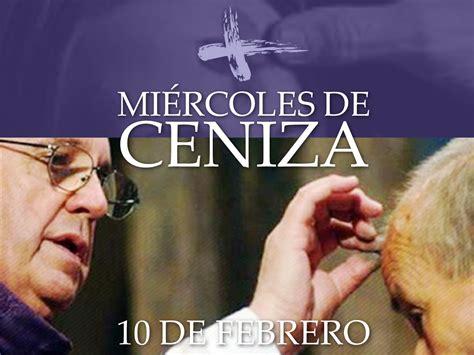 imagenes catolicas miercoles de ceniza mi 233 rcoles de ceniza parroquia san josemar 237 a