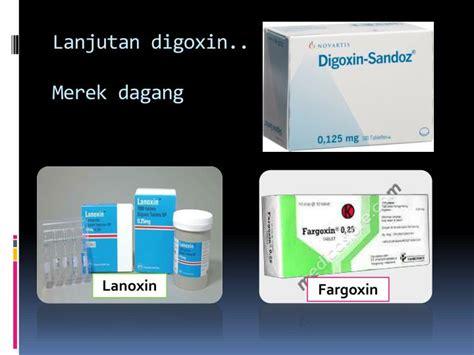 Obat Digoxin ppt kardiotonik powerpoint presentation id 4674270