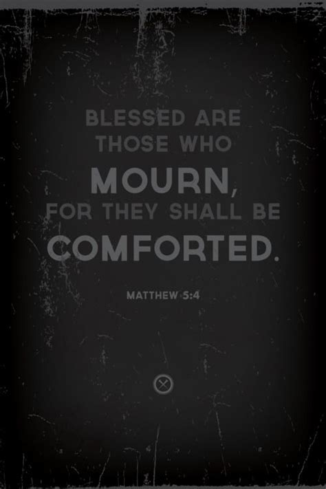 comfort those who mourn scripture 17 best images about quotes on pinterest